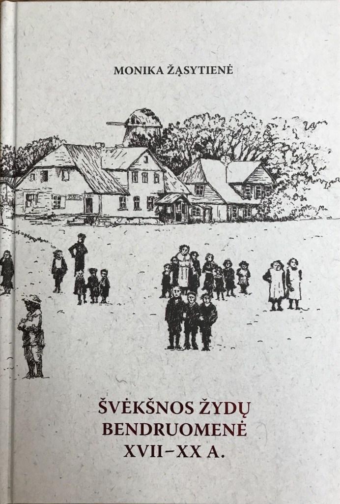 Jewish Community of Švėkšna