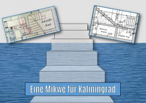 Mikwe old and new in Koenigsberg