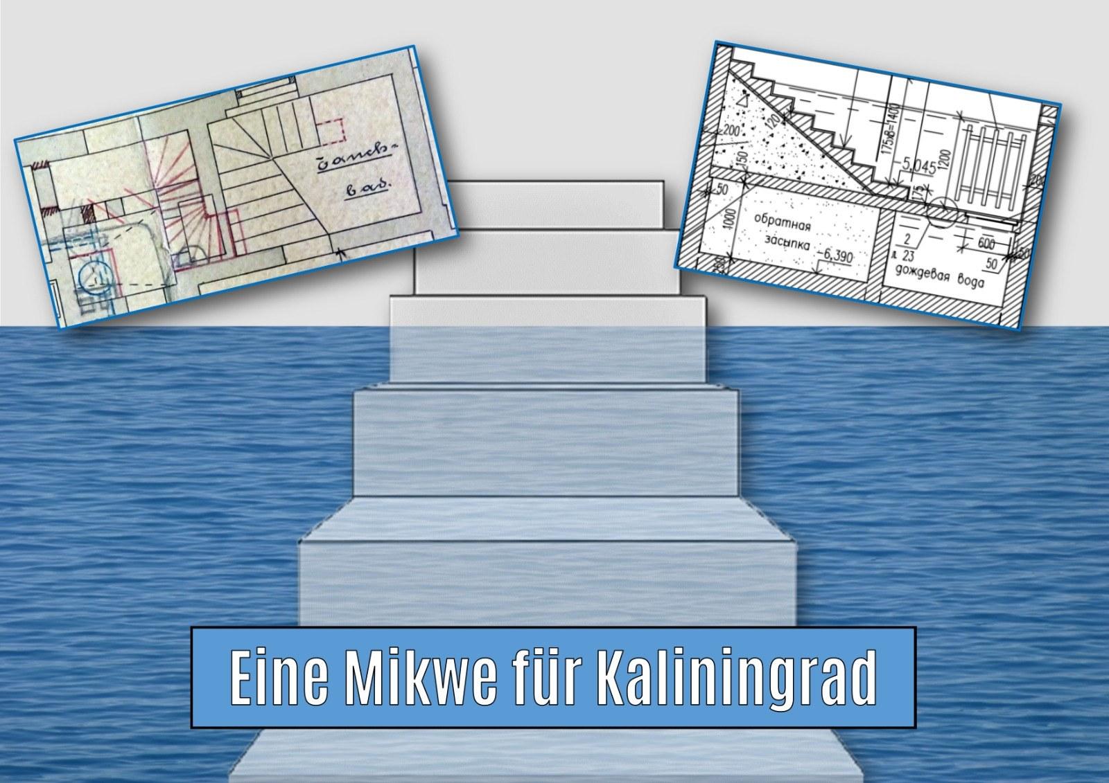 The Mikveh for Kaliningrad